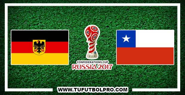 Ver Alemania vs Chile EN VIVO Por Internet Hoy 22 de Junio 2017