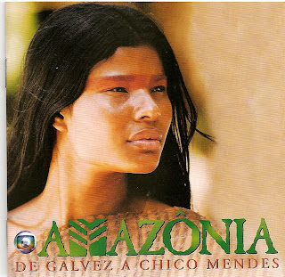 download soundtrack of the novel Amazônia - De Galvez a Chico Mendes