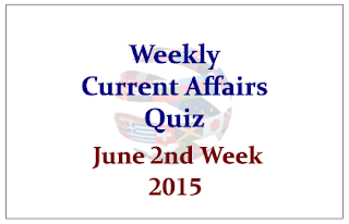 SBI PO 2015- Weekly Current Affairs and GK Quiz