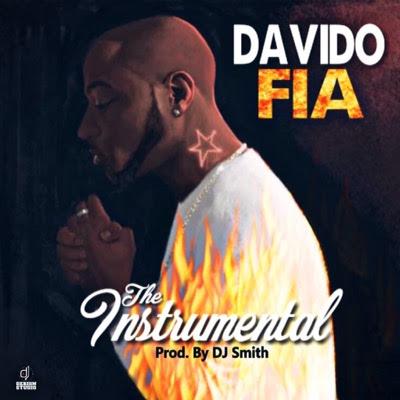Davido - Fia ( Afro Naija ) ( Instrumental ) ( DOWNLOAD )