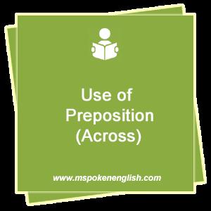 M Spoken English Use Of Preposition Across