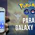 Pokemon GO para Galaxy Fame (para qualquer android)