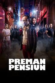 Download Film Preman Pensiun (2019) HD Full Movie Terbaru