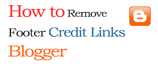 how to remove credit links in blogger