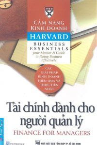 Cẩm Nang Kinh Doanh Harvard: Tài Chính Dành Cho Người Quản Lý - Harvard Business