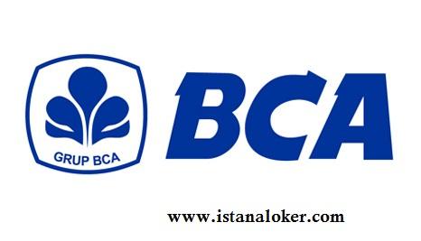 Penerimaan Pegawai Bank BCA Seluruh Indonesia Untuk Lulusan Baru