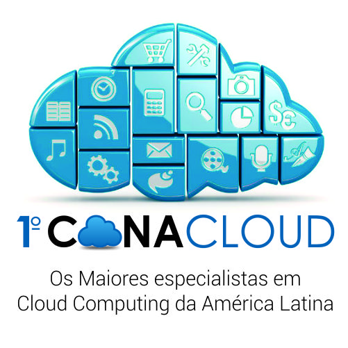 CONACLOUD: Os Maiores Especialistas em Cloud Computing da América Latina