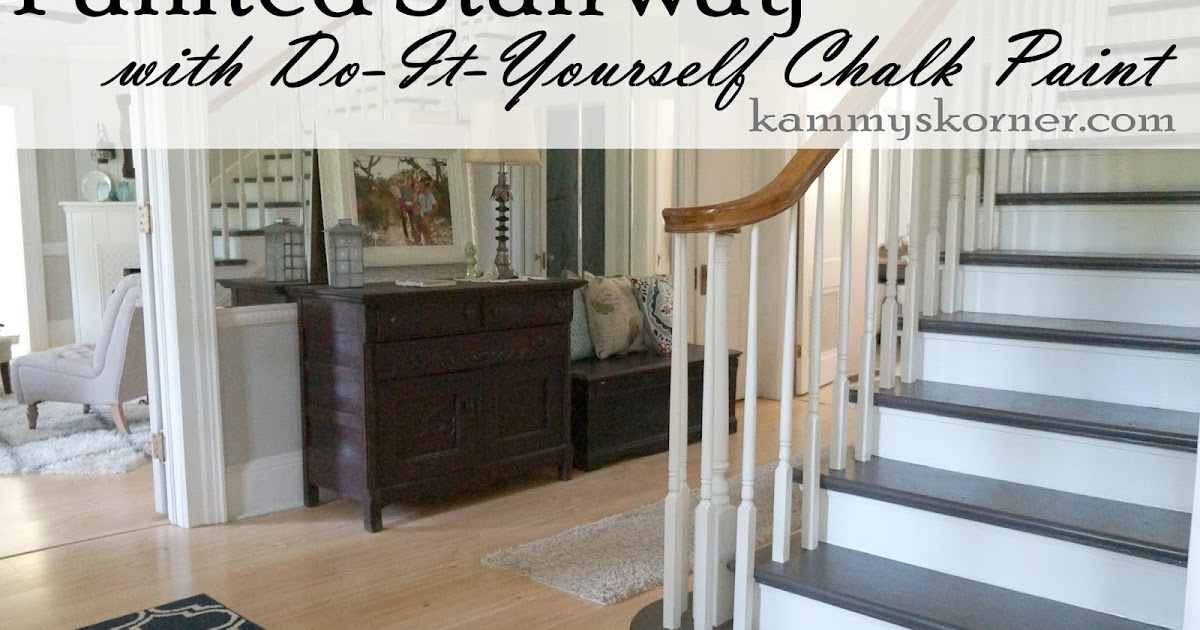 Kammy S Korner Painting The Stairs With Diy Chalk Paint