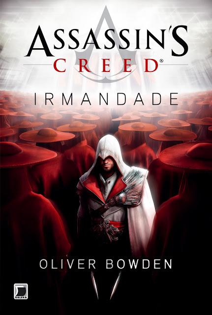 News: Capa de Assassin's Creed: Irmandade, de Oliver Bowden. 8