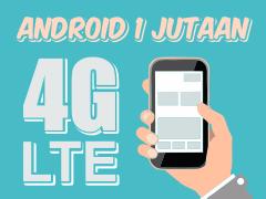 Android 1 Jutaan 4G LTE Terbaik