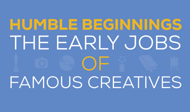 Humble Beginnings: The Early Jobs of Famous Creatives