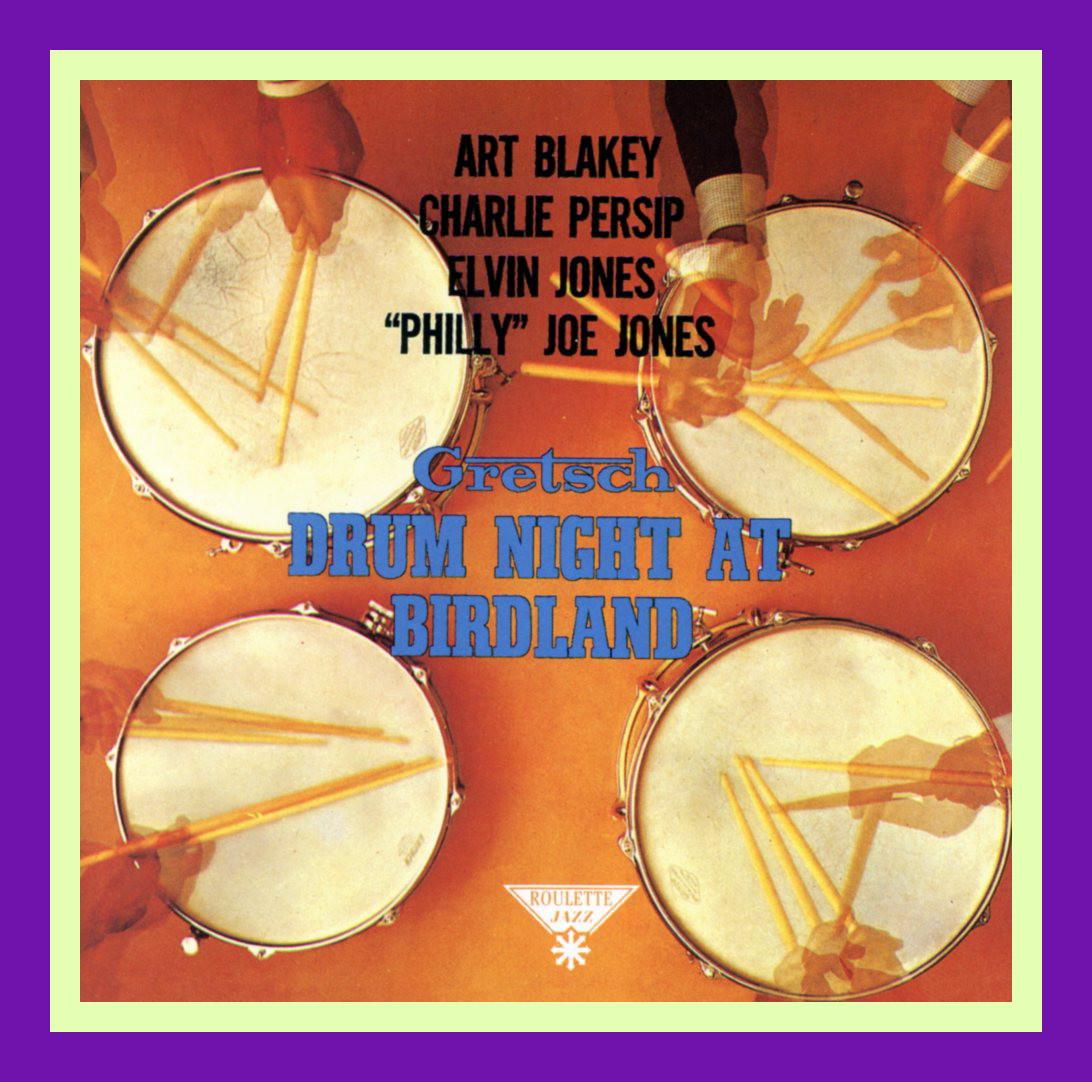Jazz Profiles: Gretsch Drum Night At Birdland