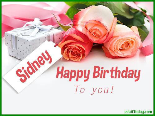 Happy Birthday Sidney Happy Birthday Images For Name