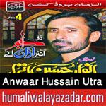 http://www.humaliwalayazadar.com/2017/09/anwaar-hussain-utra-nohay-2018.html