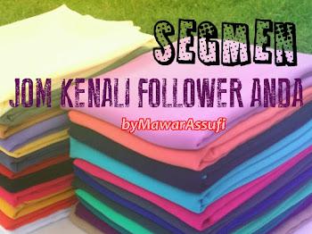 Segmen JOM KENALI FOLLOWER ANDA by MawarAssufi