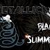 "METALLICAST'S BLACK SUMMER pt. 01: ""Enter Sandman"""