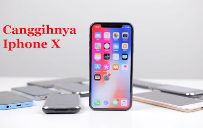Kecanggihan Iphone X