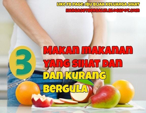 makanan sihat untuk ibu mengandung kencing manis
