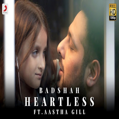 Heartless official Video Song Lyrics Badshah ft. Aastha Gill