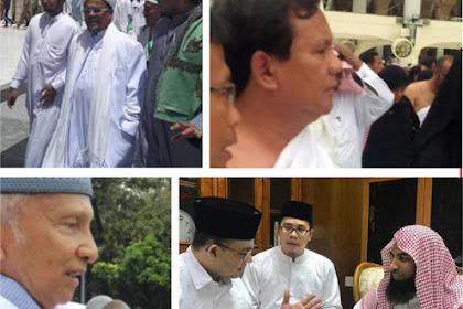 Anies, Prabowo, Amien Rais, Habib Rizieq di Arab, Ternyata Ada yang Ketar-Ketir di Sini