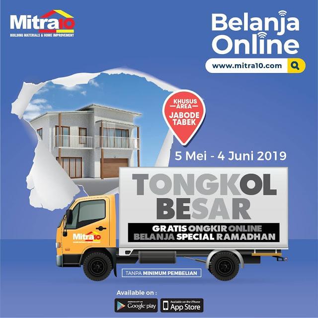#Mitra10 - #Promo Belanja Online Gratis Ongkir SE JABODETABEK Selama Ramadhan (s.d 04 Juni 2019)
