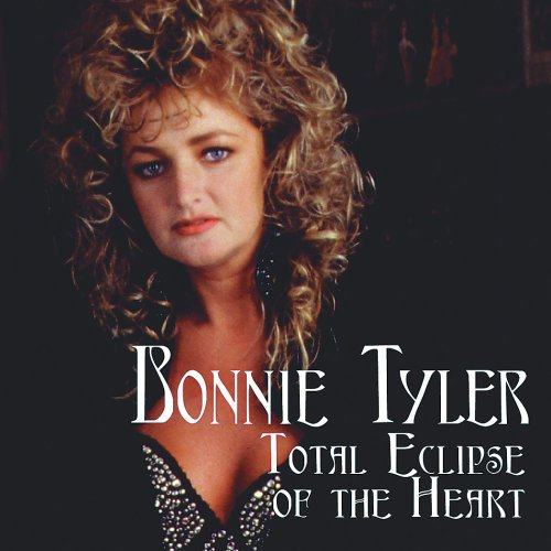 Bonnie Tyler Eclipse Of The Heart