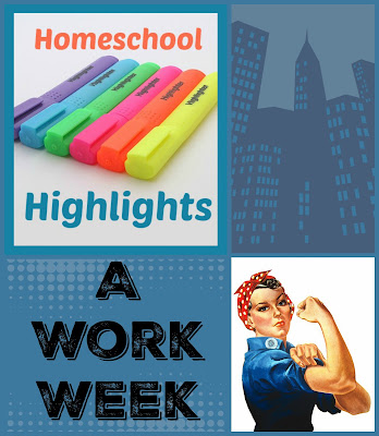 Homeschool Highlights - A Work Week on Homeschool Coffee Break @ kympossibleblog.blogspot.com