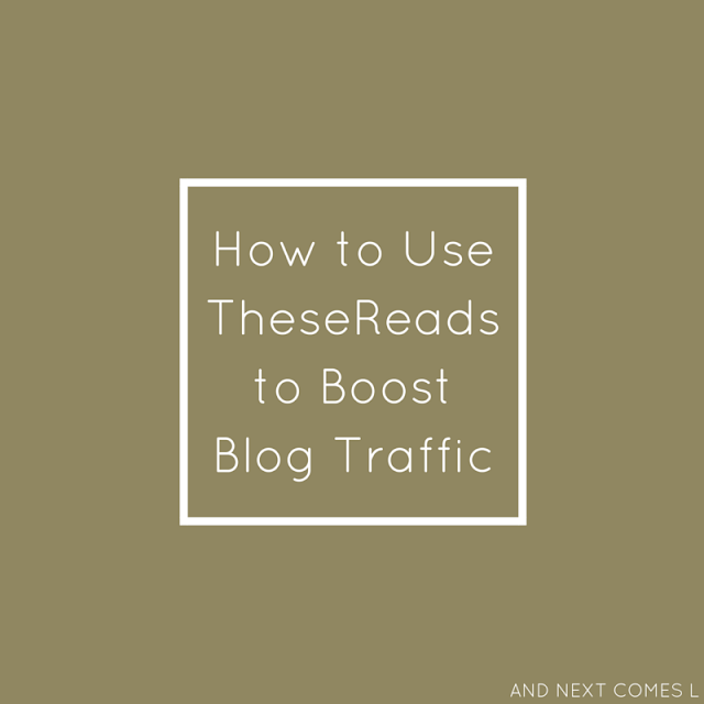 How to increase your blog traffic and pageviews using TheseReads