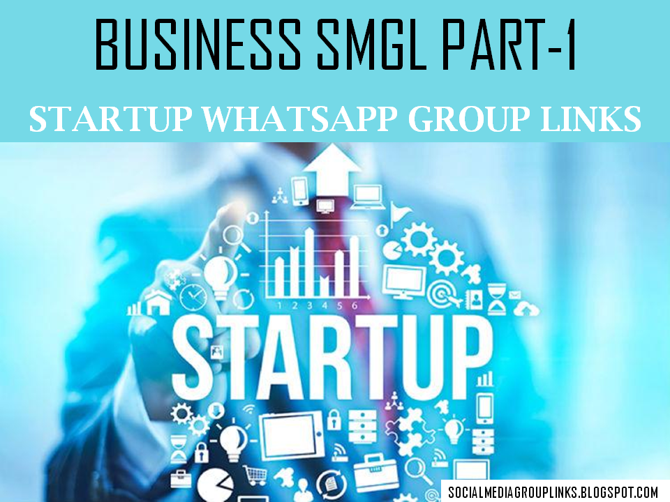100+ Startup WhatsApp Group Links - SMGL