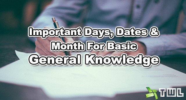 Important+Days+Dates+&+Month+For+Basic+General+Knowledge