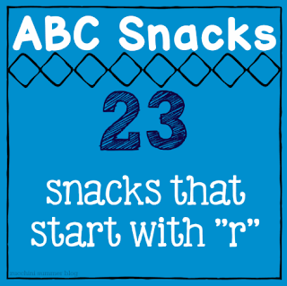 letter of the week r, letter of the week snacks, foods that start with r, preschool