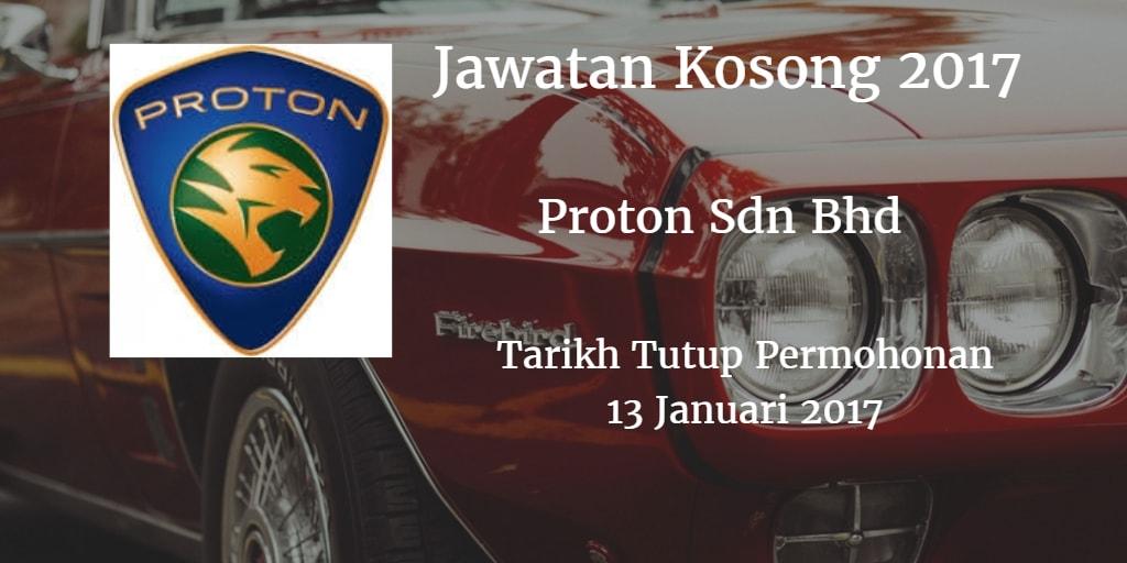 Jawatan Kosong Proton Sdn Bhd 13 Januari 2017