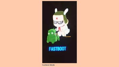 Panduan Lengkap Fastboot xiaomi semua tipe cara masuk dan keluar serta kelebihannya terbar Tutorial: Panduan Lengkap Fastboot xiaomi semua tipe cara masuk dan keluar serta kelebihannya terbaru