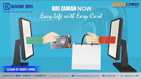 BRI Zaman Now: Easy Life With Easy Card