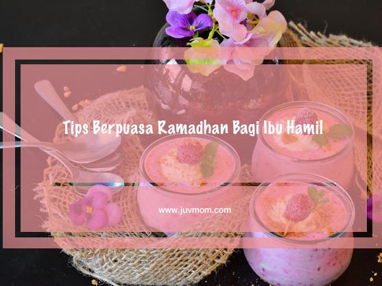 Tips Berpuasa Ramadhan Bagi Ibu Hamil