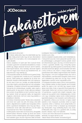Ecsédi Orsolya Lakásétterem című novellája, első helyezett a JCDecaux Álljon meg egy novellára! 2018. évi pályázatán.
