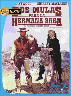Dos mulas para la hermana Sara (1970)HD [1080p] Latino [GoogleDrive] SilvestreHD