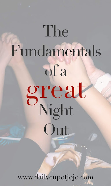 Everything you need to have a great night out