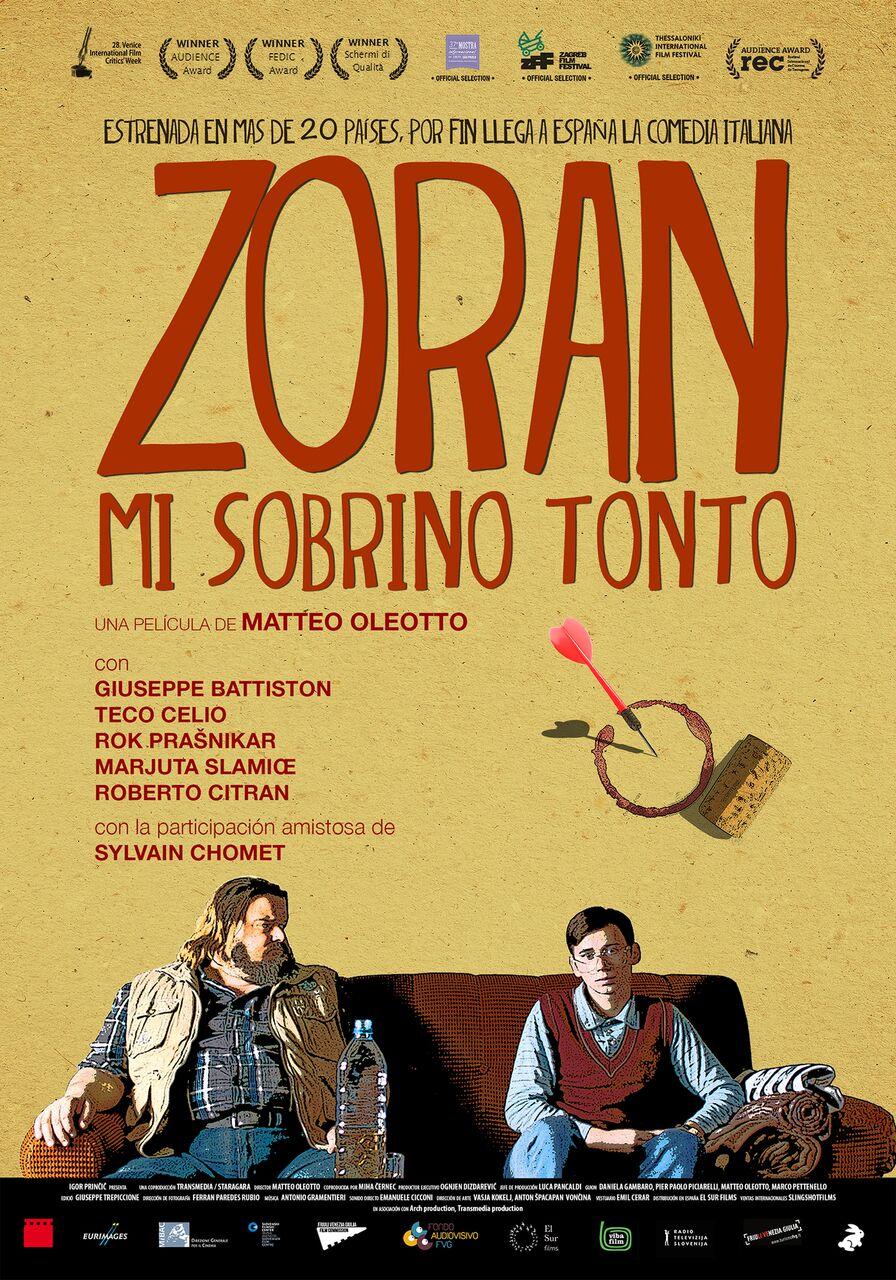FILM DREAMS: ZORAN, MI SOBRINO TONTO ( 2013 )