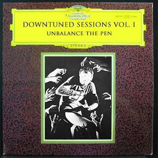 Downtuned Sessions Vol. 1 - Unbalance The Pen