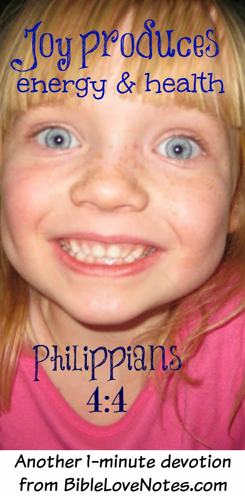 Joy produces energy, Joy prevents legalism, Philippians 4:4, Rejoice Always