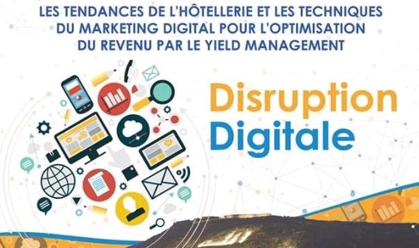أكادير تحتضن ندوة حول موضوع التسويق الرقمي وسيلة القطاع الفندقي لتجاوز التحديات