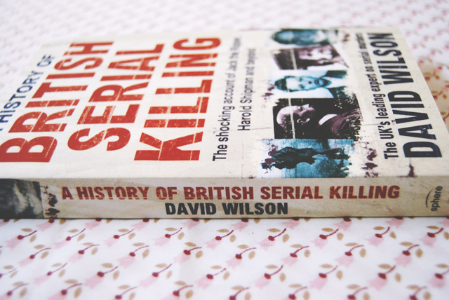 Colin Wilson's A History of British Serial Killing
