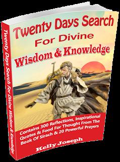 Twenty Days Search for Divine Wisdom and Knowledge