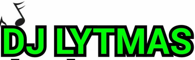 DJ LYTMAS - Mixtapes,Music and News