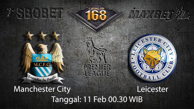 PREDIKSIBOLA - PREDIKSI TARUHAN BOLA MANCHESTER CITY VS LEICESTER 11 FEBRUARI 2018 ( ENGLISH PREMIER LEAGUE )