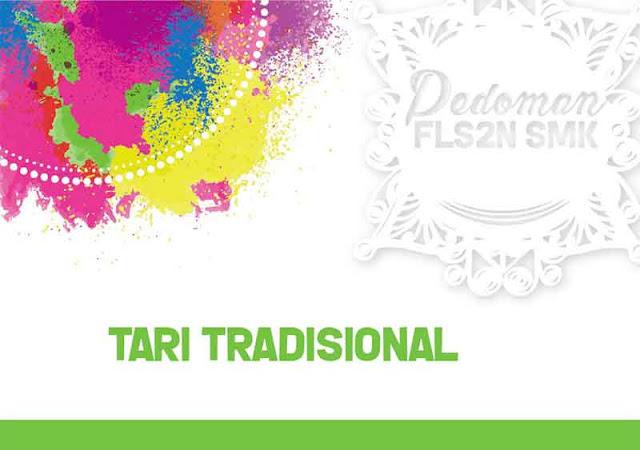 Pedoman FLS2N 2018 SMK - Tari Tradisional