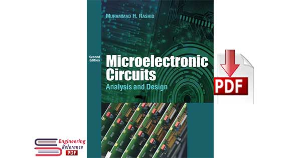 Microelectronic Circuits Analysis and Design Second Edition by Muhammad H. Rashid