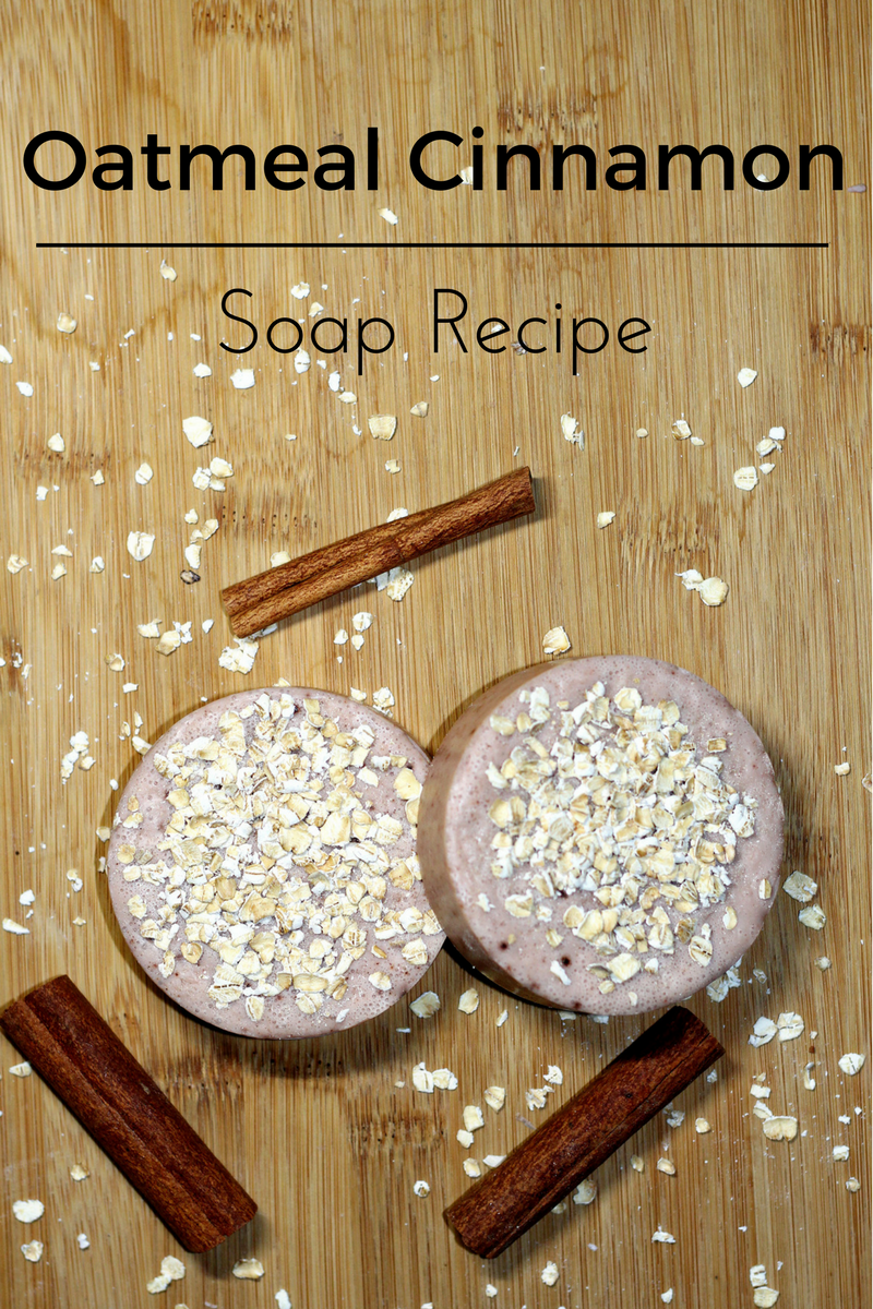 Oatmeal Cinnamon Melt and Pour Soap Recipe | Everything Pretty