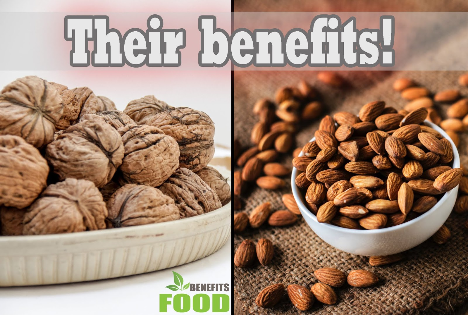 Benefits of walnuts and almonds - Food benefits for human